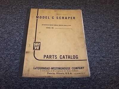 Letourneau Westinghouse Model C Scraper Factory Original Parts Catalog Manual