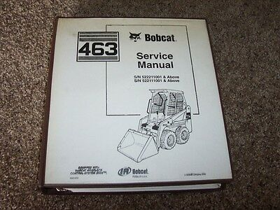 Bobcat 463 Skid Steer Loader Shop Service Repair Manual 522211001- 522111001-l