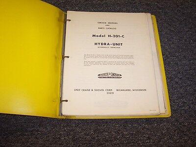Unit Crane Shovel H-201-c Hydra-unit Trenchoe Parts Catalog Service Manual