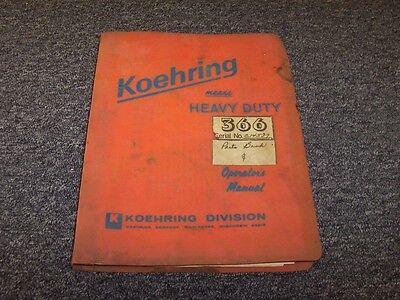 Koehring 366 Hydraulic Excavator Original Owner Operator Operators Manual Book