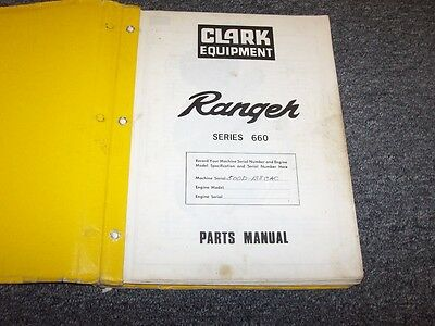Clark Ranger 660 664 666 667 Series Cable Log Skidder Parts Catalog Manual Book