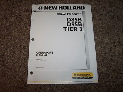 Nh New Holland D85b D95b Tier 3 Crawler Dozer Owner Operator User Guide Manual