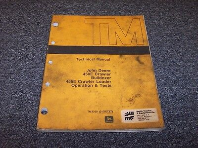 John Deere 450e Crawler Bulldozer Shop Service Repair Technical Manual Tm1330
