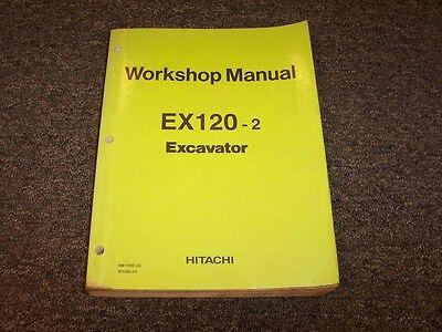 Hitachi Ex120-2 Hydraulic Excavator Workshop Shop Service Repair Manual Book
