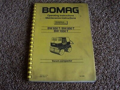 Bomag Trench Compactor Bw 650 850 1050 T Owner Operator Maintenance Manual