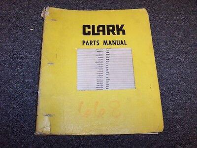 Clark Ranger 668 Log Cable Skidder Original Factory Parts Catalog Manual Book