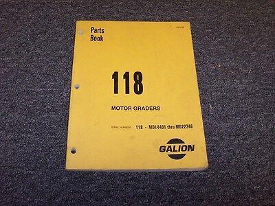 Galion Model 118 Road Motor Grader Original Factory Parts Catalog Manual