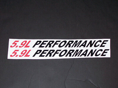 5.9L PERFORMANCE (pair) Hood vinyl sticker decals Ram 2500 3500 f250 F350 Decal
