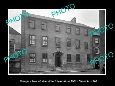 OLD 6 X 4 HISTORIC PHOTO OF WATERFORD IRELAND, THE MANOR St POLICE BARRACKS 1910
