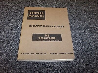 Caterpillar D6 Track Type Bulldozer Dozer Tractor Shop Service Repair Manual
