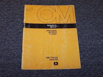 John Deere 450b Crawler Dozer Owner Operator Maintenance Manual Guide Omt40817