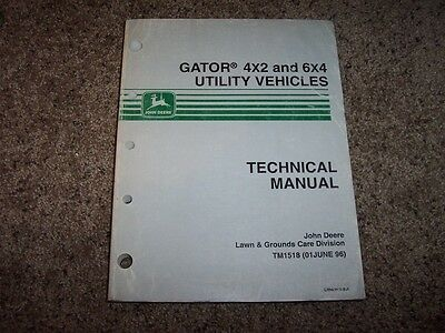 John Deere Gator Utility 4x2 6x4 Tm1518 Technical Service Shop Repair Manual
