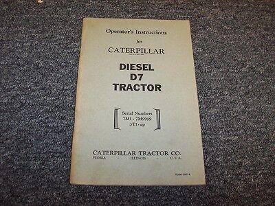 Cat Caterpillar Diesel D7 Bulldozer Dozer Crawler Tractor Owner Operator Manual