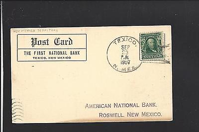 Texico  New Mexico 1907 Territorial Card  Advt First Natl Bank  Currey Co 1902