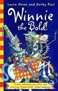 Winnie the Bold! von Laura Owen (2015, Taschenbuch)