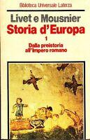 Livet - Storia D'europa. Dalla Preistoria All'impero -  - ebay.it