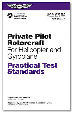 Practical Test Standards: Private Pilot Rotorcraft (Helicopter and Gyroplane)  ()