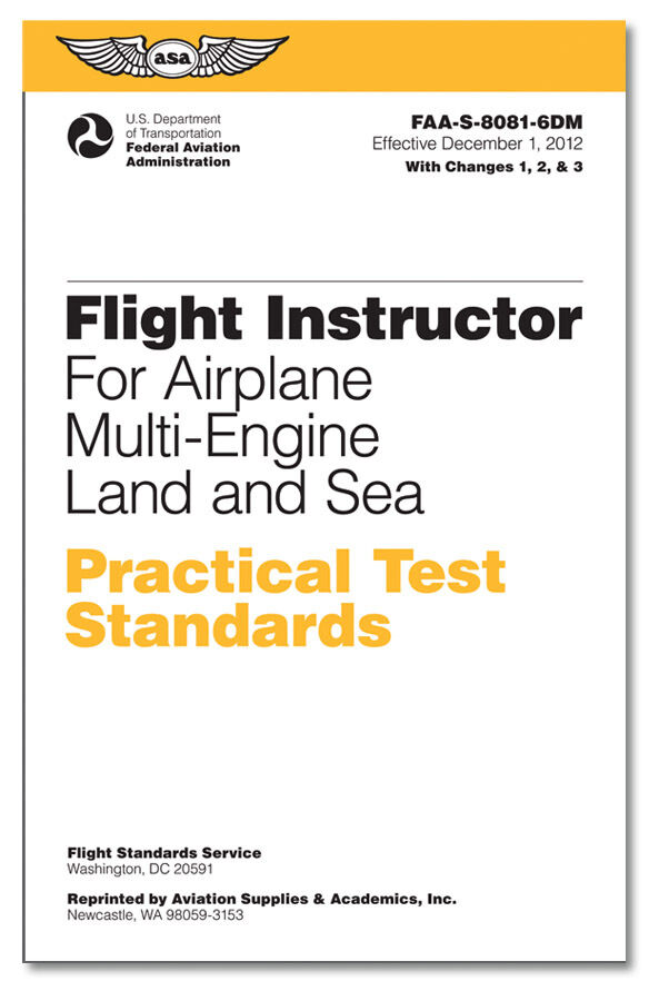 Practical Test Standards: CFI - Multi-Engine ISBN: 978-1-56027-965-5