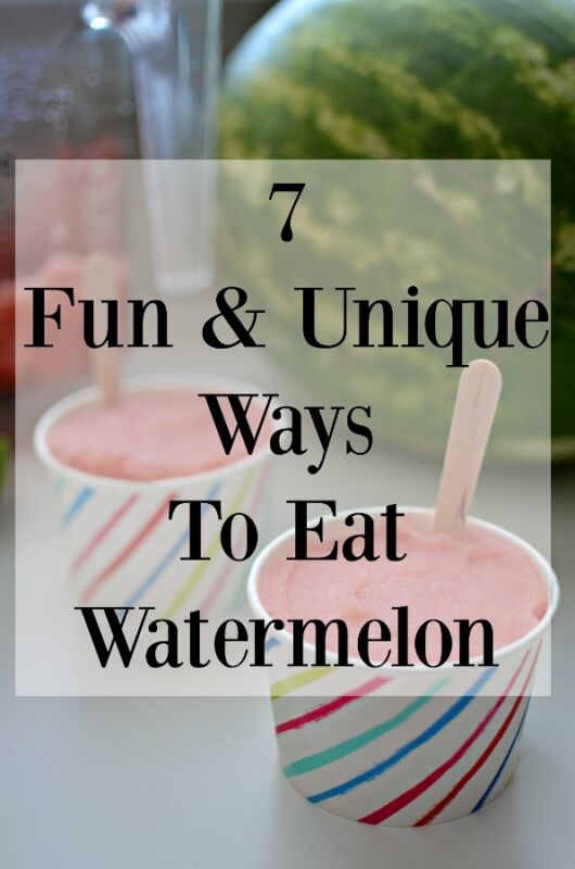 Don't get bored eating watermelon off the rind this summer. Check out these 7 fun, unique & easy ways to eat watermelon.
