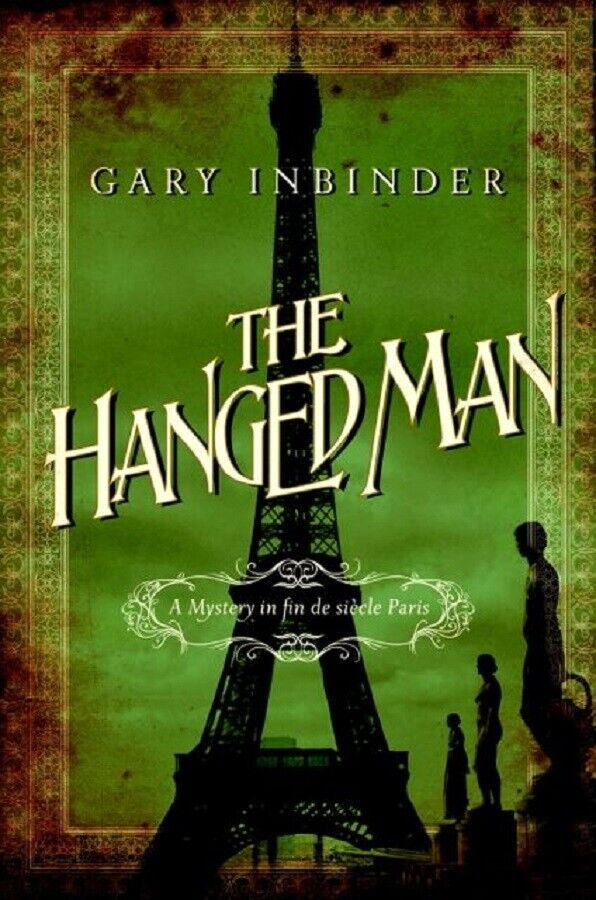 Amazing historical mystery! The Hangedman by Gary Inbinder