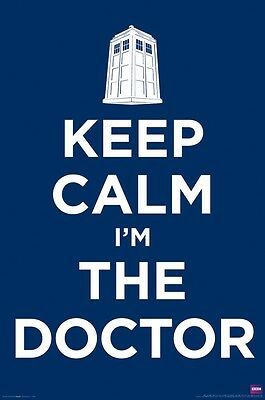 DOCTOR WHO POSTER ~ KEEP CALM I'M THE DOCTOR 24x36 DR TV Tardis BBC