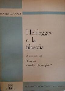 MANNO-HEIDEGGER-E-LA-FILOSOFIA-A-PROPOSITO-WAS-IST-DAS-DIE-PHILOSOPHIE-ARMANDO