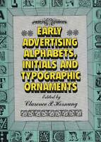 Early Advertising Alphabets, Typographic Ornaments. Dover Publications, '95 -  - ebay.it