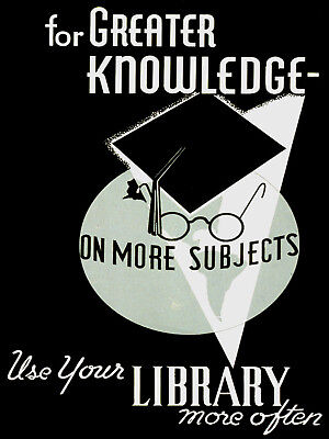 Use your Library POSTER.Classroom School Decoration.Home interior Decor art.341i