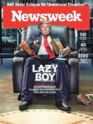 LAZY BOY PRESIDENT DONALD TRUMP BORED AND TIRED NEWSWEEK MAGAZINE AUGUST 2017