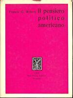 Wilson G. Francis - Il Pensiero Politico Americano -  - ebay.it