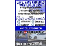 Scrap your car non runners spares or repairs wanted too price payed