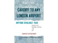 AIRPORT TRANSFERS-CARDIFF - ANY LONDON AIRPORTS
