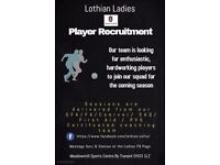Lothian Ladies require enthusiastic players to add to our squad