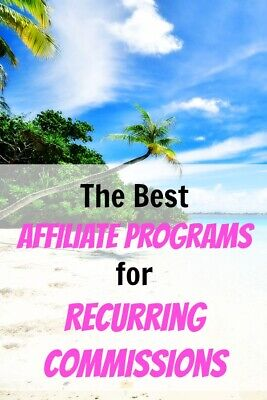 The 90 Best Affiliate Programs For Recurring Commissions