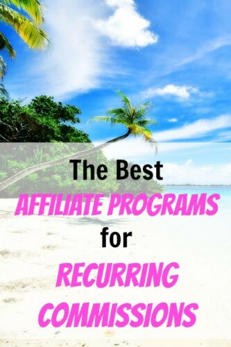 The 90+ Best Affiliate Programs for Recurring Commissions