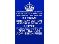 SECRET RENDEZVOUS... DJ CRIME BIRTHDAY EDITION!