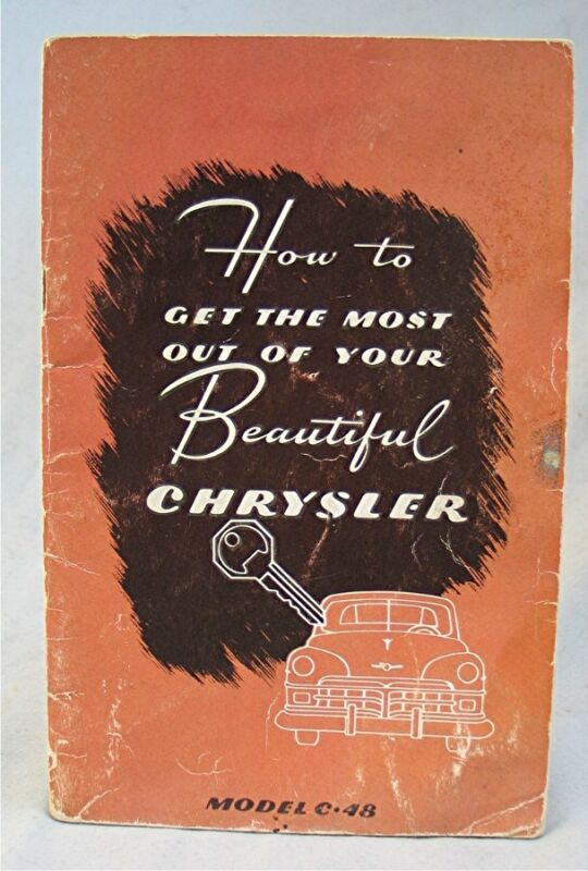 Vintage 1950 Chrysler Owners Manual - Get the Most Out of You Beautiful Chrysler