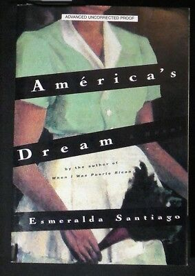 Americas Dream Esmeralda Santiago Advance Reading From Uncorrected Mss Signed