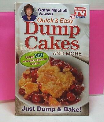 Dump Cakes - Cathy Mitchell Quick & Easy Dessert Recipe Book - As Seen on TV (Recipe Dump Cake)