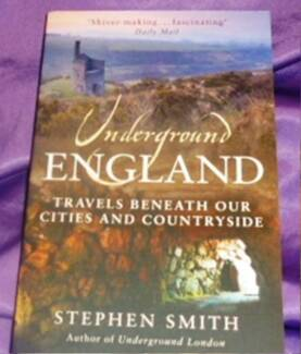 Underground England: Travels Beneath Our Cities and Country by St