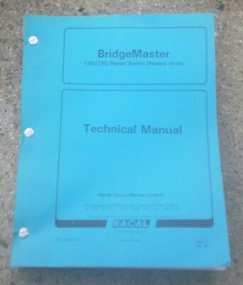 BRIDGEMASTER 180/250 RADAR SERIES TECHNICAL MANUAL Racal Electronics BOAT/MARINE Electronic Technical Manual