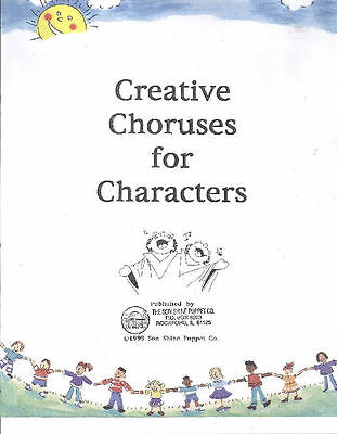 Creative Choruses for Characters-Puppet Ministry/Kids