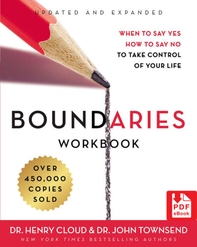 Boundaries: When to Say Yes How to Say No Take Control of Your Life ( P D F )