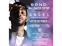 Bond is Back!!! Friday 27th October 🎃 Halloween Edition presents.. 👀 LIVE PA: from Angel