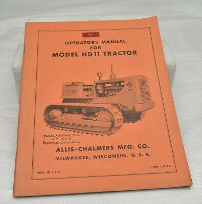 Vintage Allis Chalmers Model Hd11 Crawler Tractor Operators Manual