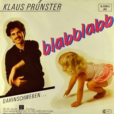 "7"" KLAUS PRÜNSTER Blabblabb ISABELLA BOGNERMAYR Austropop NDW ERDENKLANG D 1983"