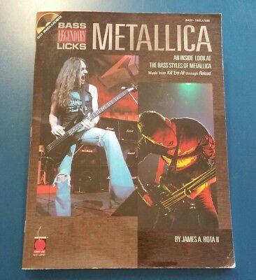 - Bass Legendary Licks : An Inside Look at the Bass Styles of Metallica 2000 & CD
