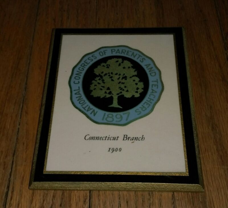 National Congress Of Parents And Teachers 1897 Connecticut Branch 1900 plaque