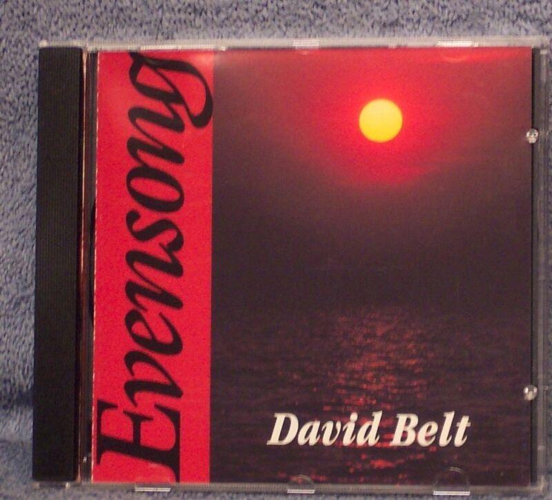 DAVID BELT Evensong 1991 CD OOP Rare BUY 2, GET 1 FREE