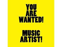 Music Artists Wanted